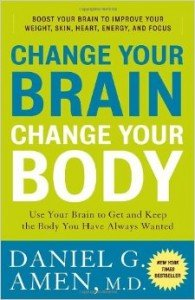 Change Your Brain, Change Your Body - New York Times Bestseller by Daniel Amen MD - Invisible Disabilities Association 2016 Healthy Living Award Recipient