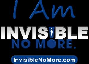2018 I Am Invisible No More Campaign