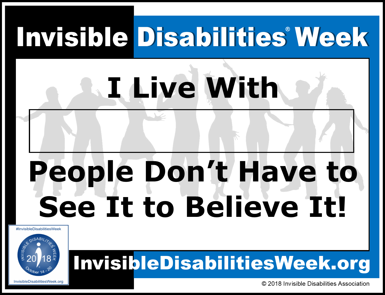 2018 Invisible Disabilities Week Don't Have to See It to Believe It Sign