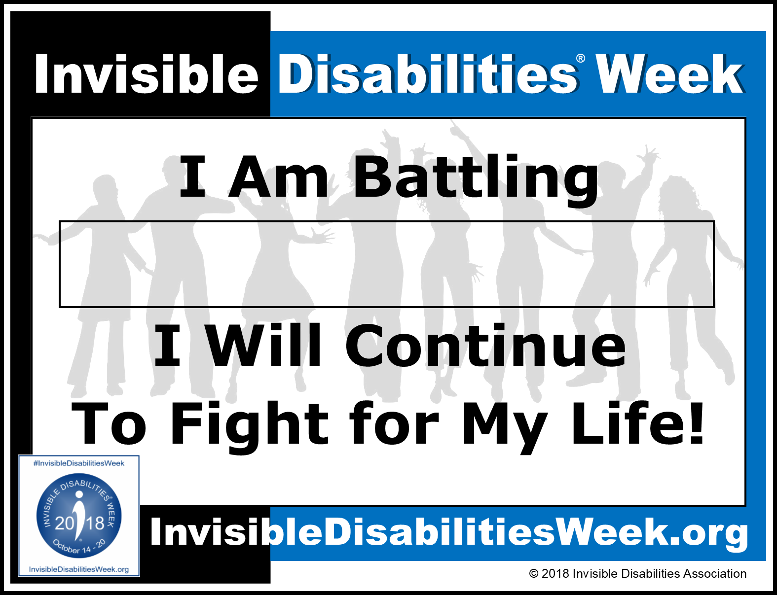 2018 Invisible Disabilities Week Fight For My Life Sign