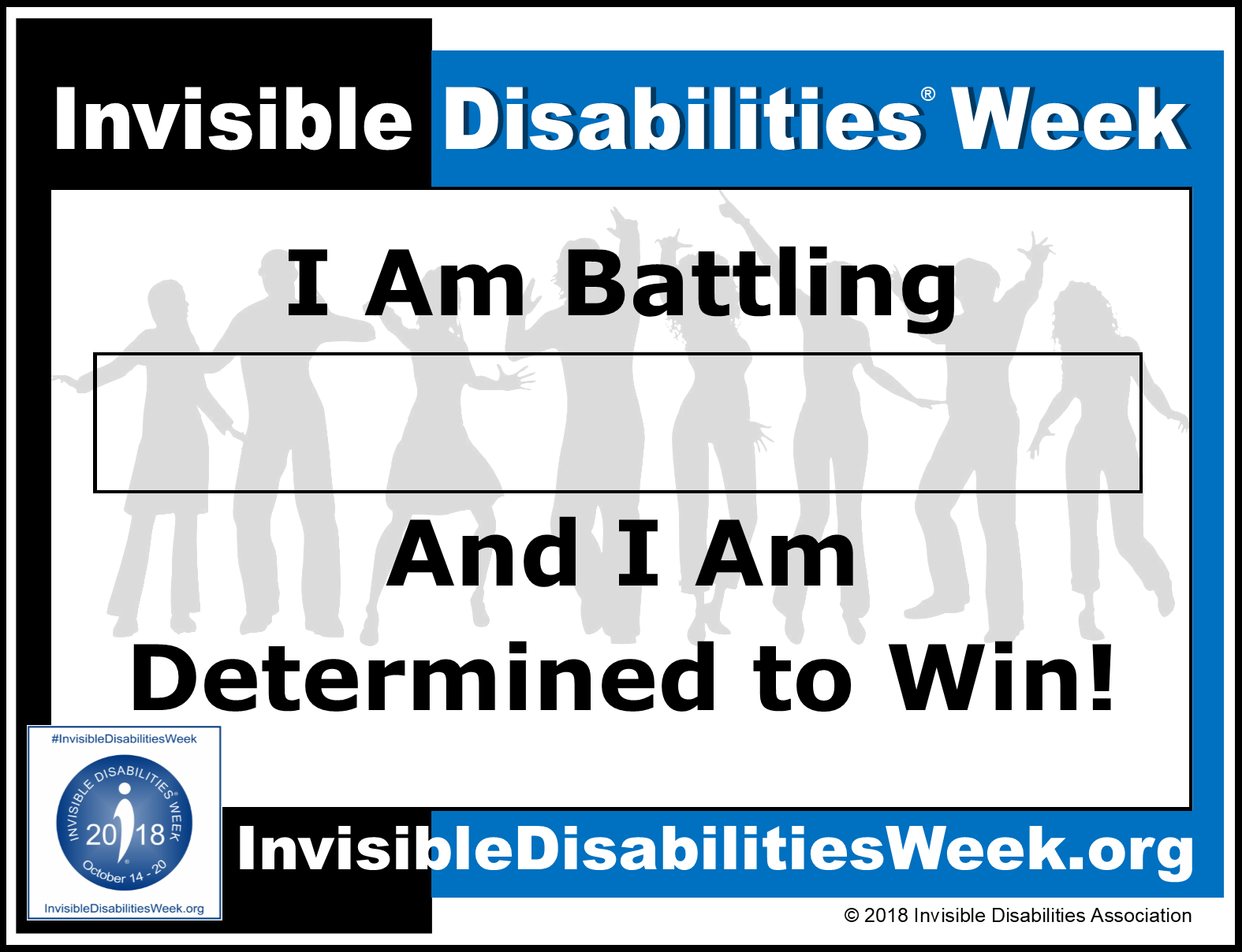2018 Invisible Disabilities Week I Am Determined to Win Sign