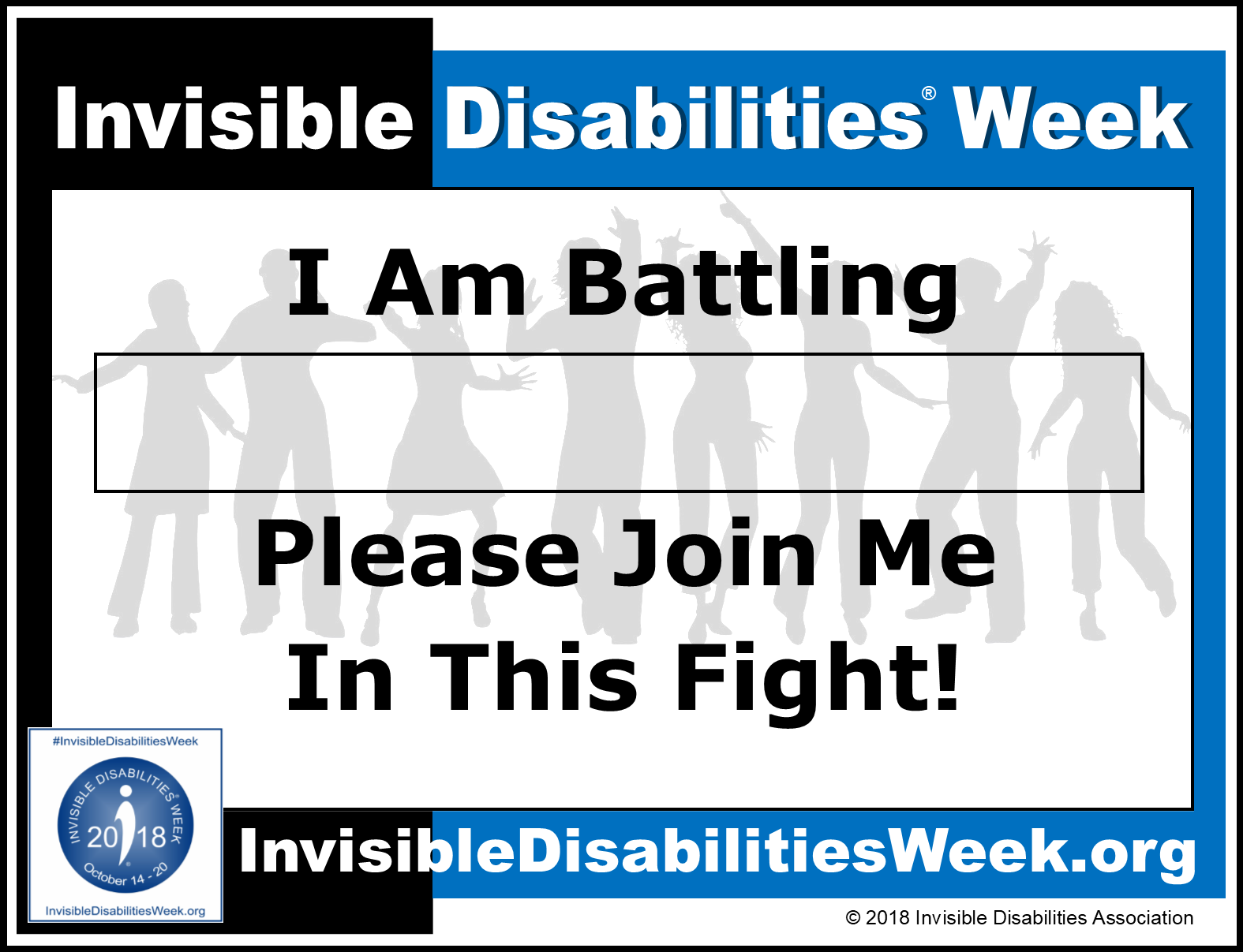 2018 Invisible Disabilities Week Join Me in the Fight Sign