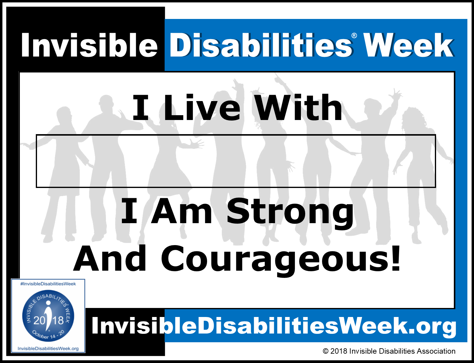 2018 Invisible Disabilities Week Strong and Courageous Sign
