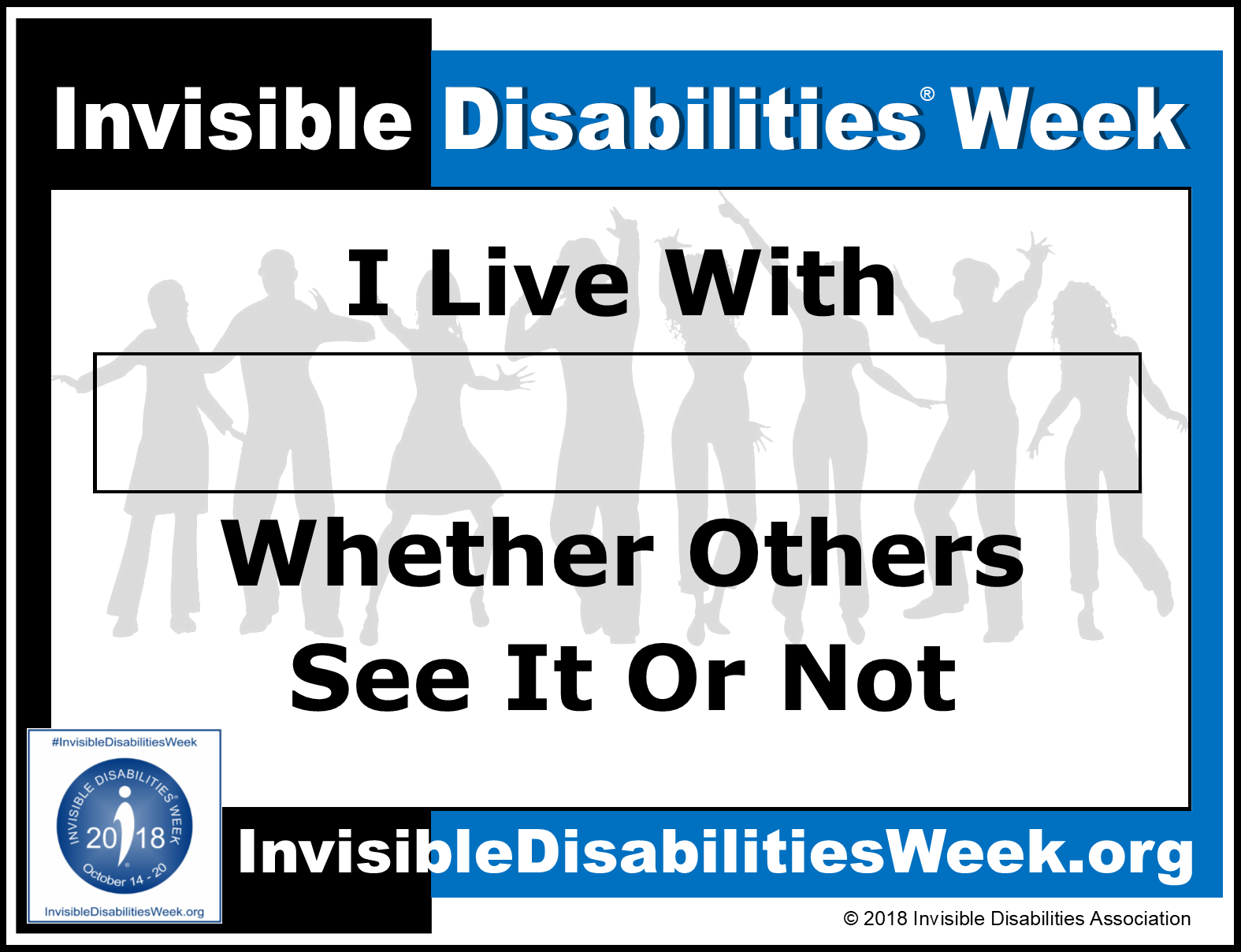 2018 Invisible Disabilities Week Whether Others See It Sign