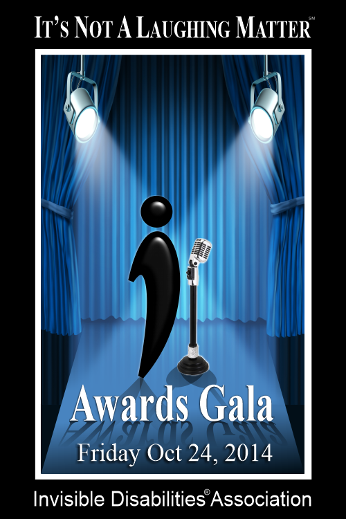 2014 Awards Gala - It's Not A Laughing Matter - Invisible Disabilities Association