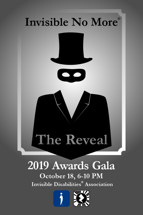 2019 Gala - Invisible No More The Reveal - Invisible Disabilities Association