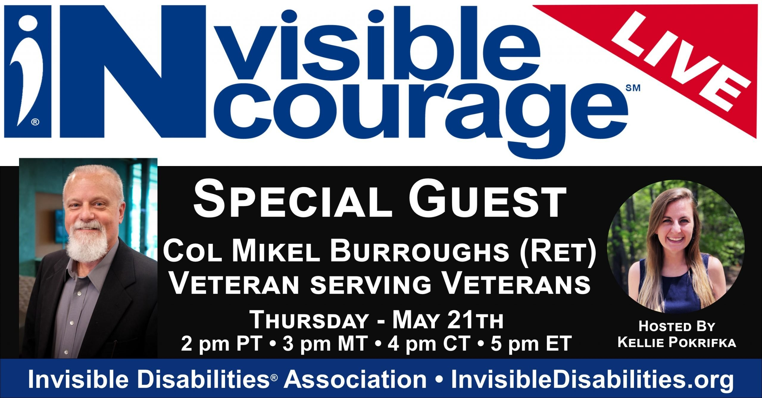 InVisible Encourage Live with Colonel Mikel Burroughs Ret - Invisible Disabilities Association