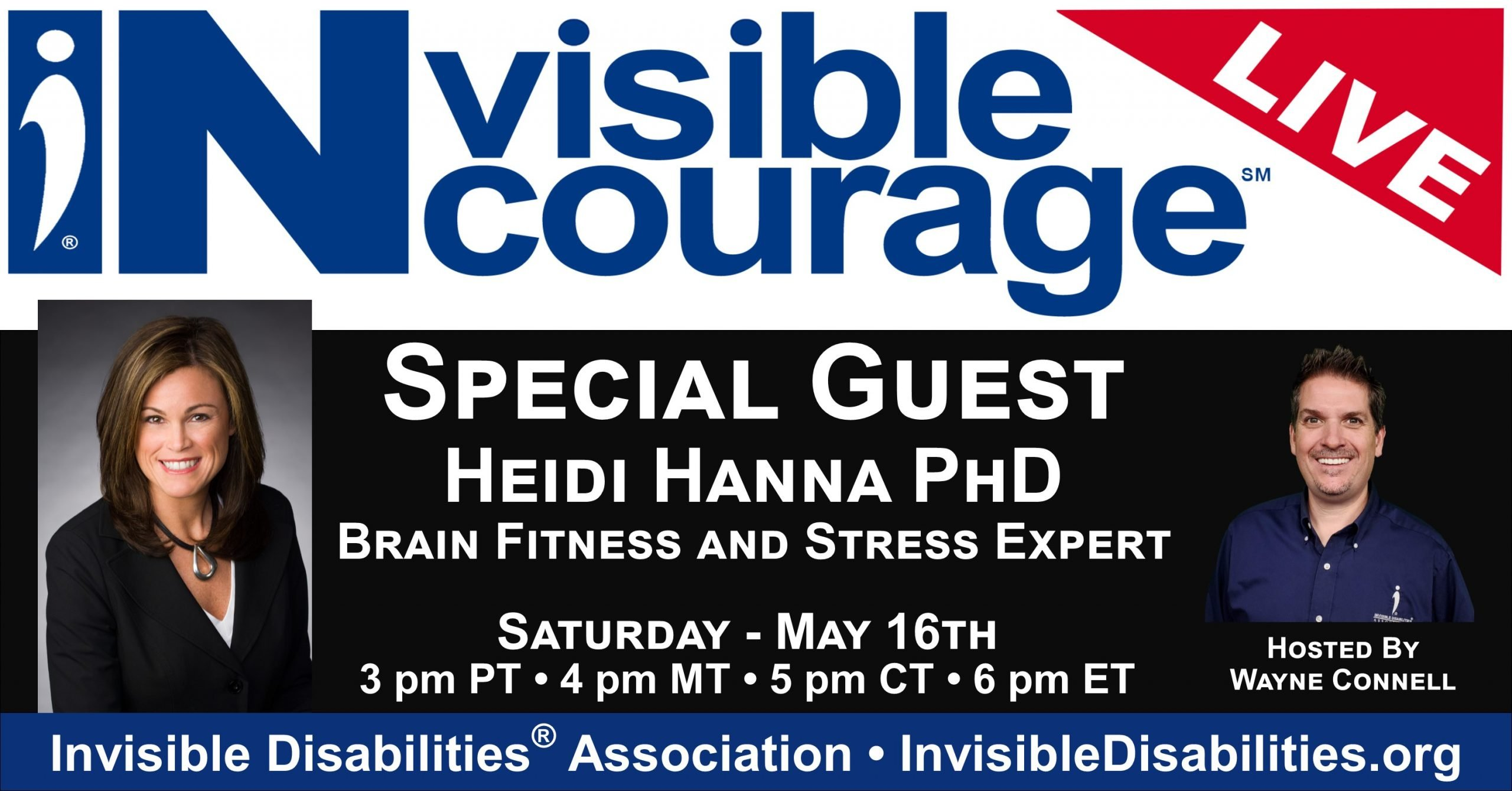 InVisible Encourage Live with Heidi Hanna PhD, Brain and Stress Expert - Invisible Disabilities Association