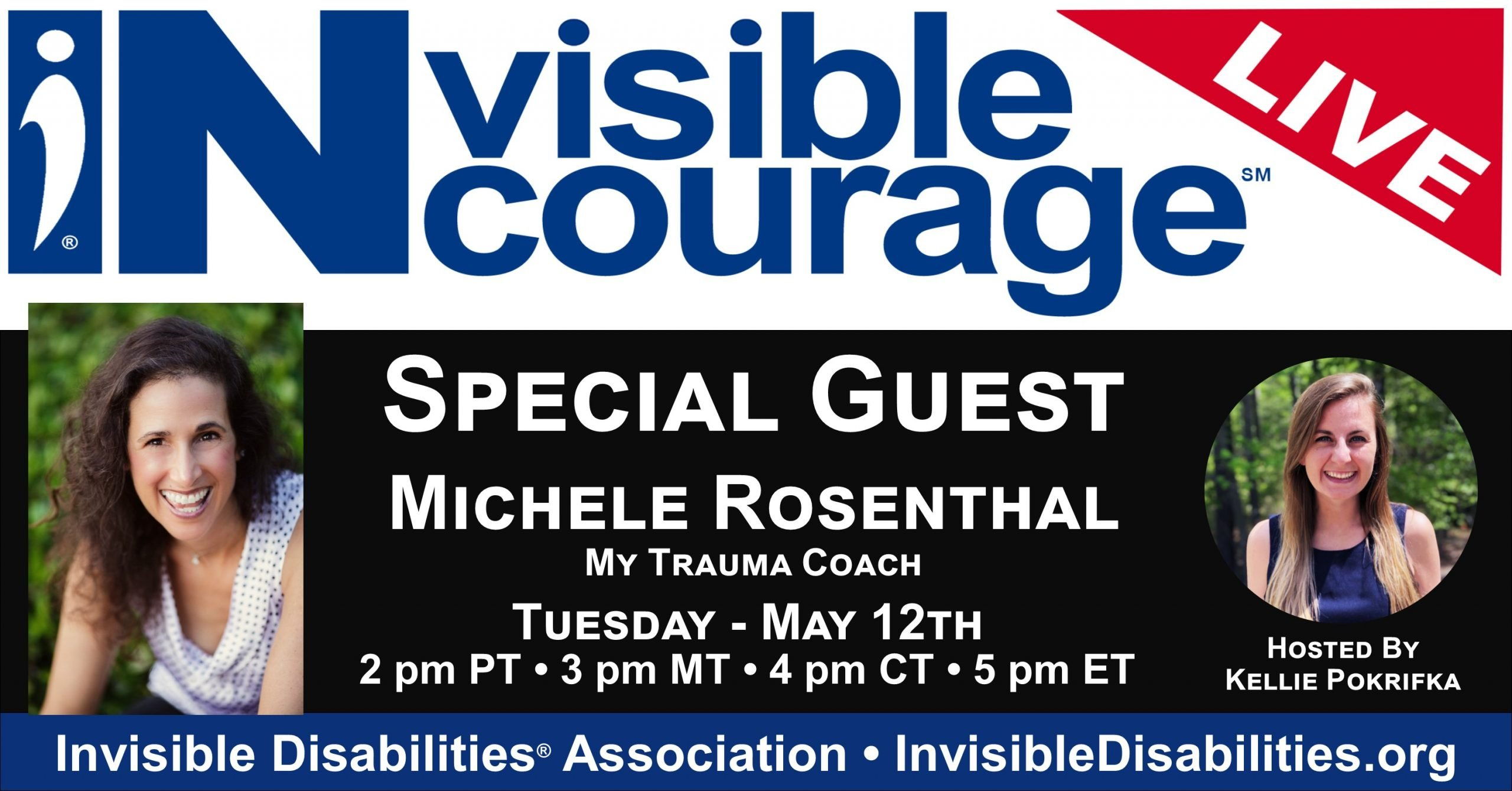InVisible Encourage Live with Michele Rosenthal , My Trauma Coach - Invisible Disabilities Association