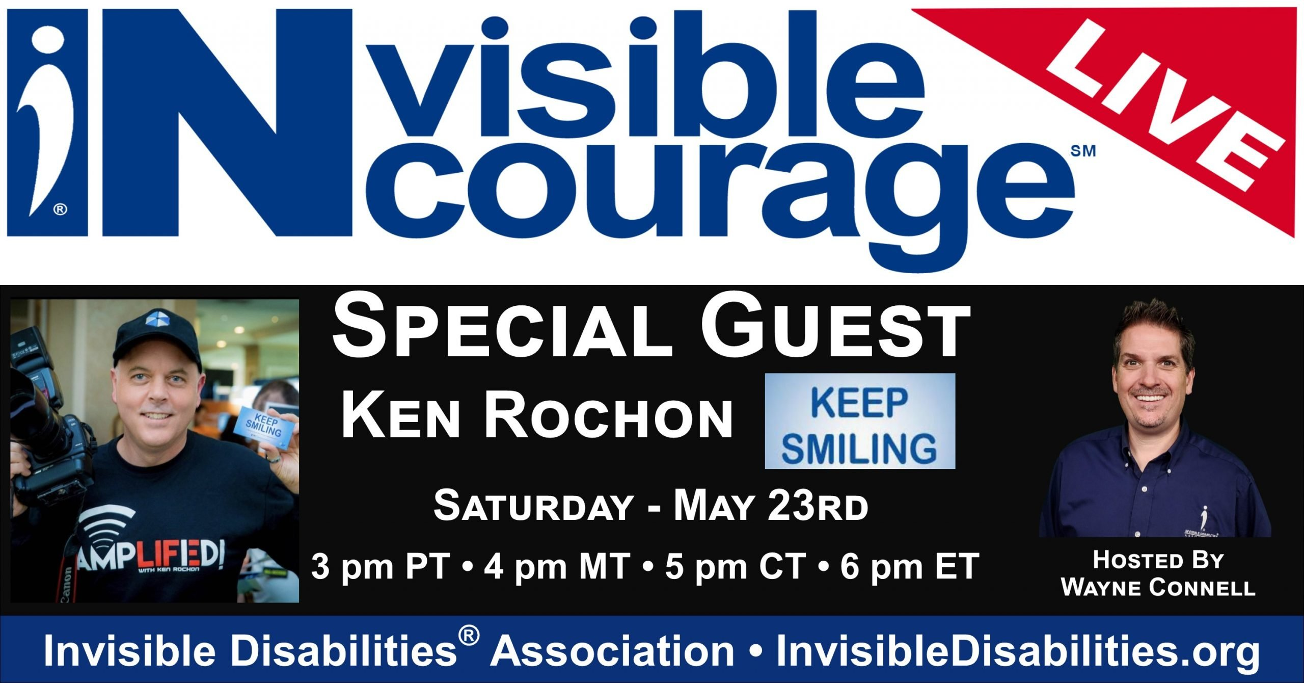 InVisible InCourage Live with Ken Rochon - Keep Smiling Movement - Invisible Disabilities Association