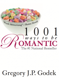 1001 Ways to Be Romantic by Greg Godek - Love IDEAS Summit - Invisible Disabilities Association