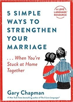 5 Simple Ways to Strengthen Your Marriage by Gary Chapman - Love IDEAS Summit - Invisible Disabilities Association