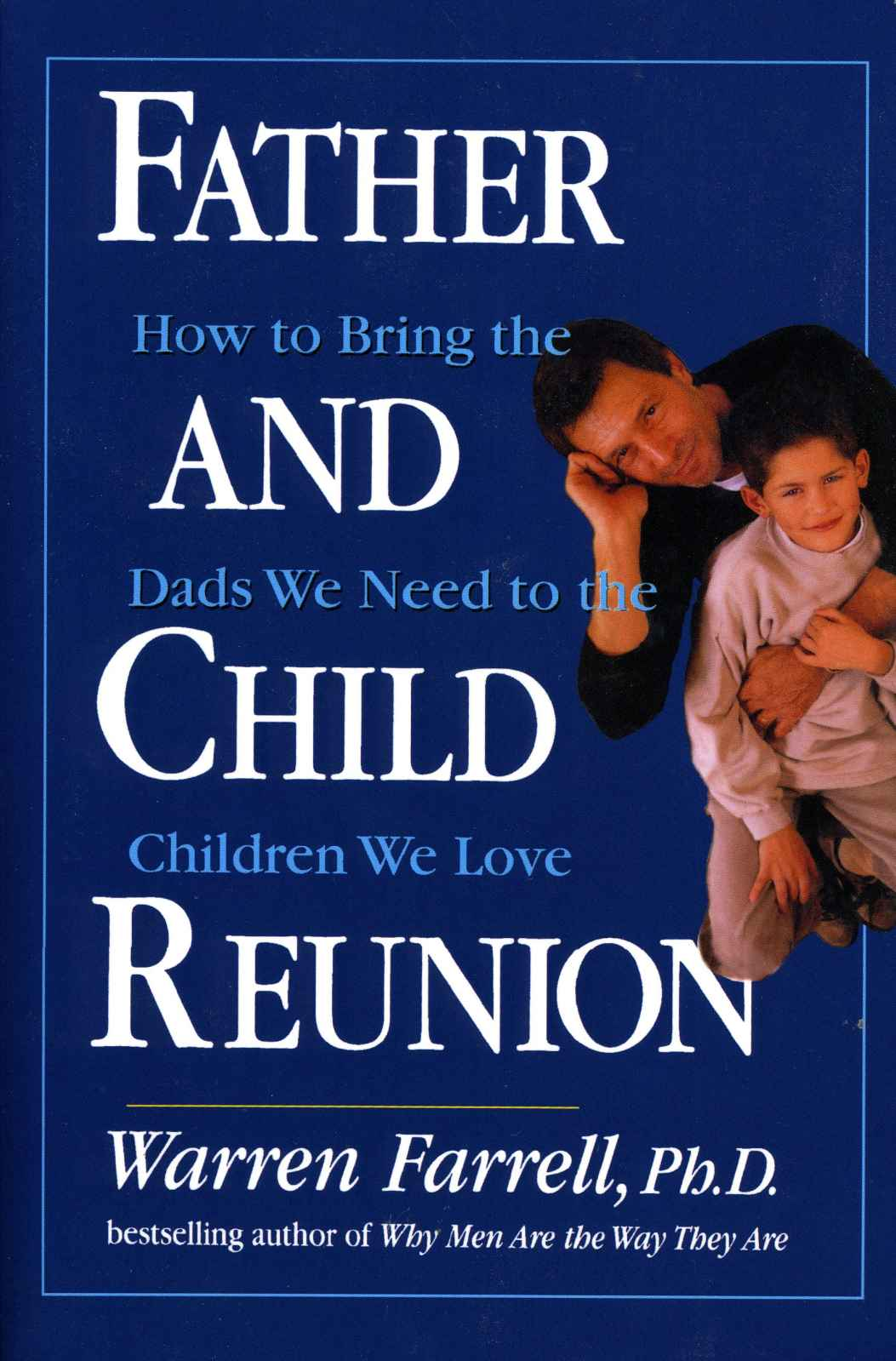 Father and Child Reunion by Warren Farrell - Love IDEAS Summit - Invisible Disabilities Association