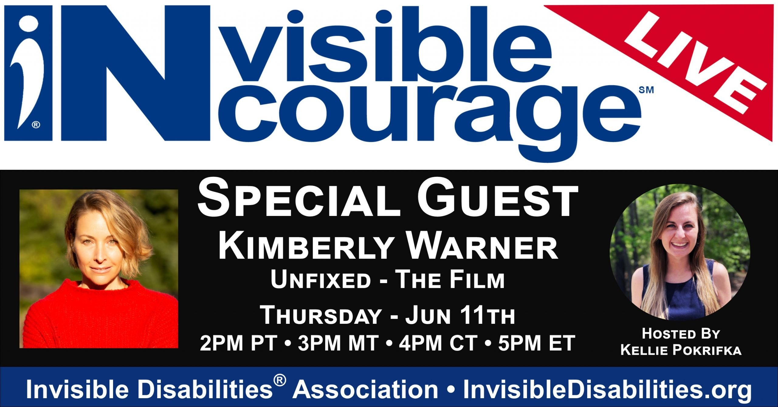 InVisible InCourage Live with Kimberly Warner – Director & Producer – Unfixed, The Film - Invisible Disabilities Association