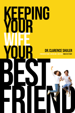 Keeping Your Wife Your Best Friend by Clarence Shuler PhD - Love IDEAS Summit – Invisible Disabilities Association
