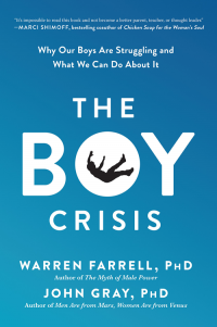 The Boy Crisis by Warren Farrell and John Gray - Love IDEAS Summit – Invisible Disabilities Association