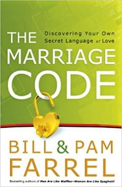 The Marriage Code by Bill and Pam Farrel - Love IDEAS Summit - Invisible Disabilities Association