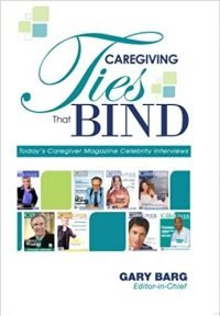 Caregiving Ties That Bind by Gary Barg - Love IDEAS Summit - Invisible Disabilities Association
