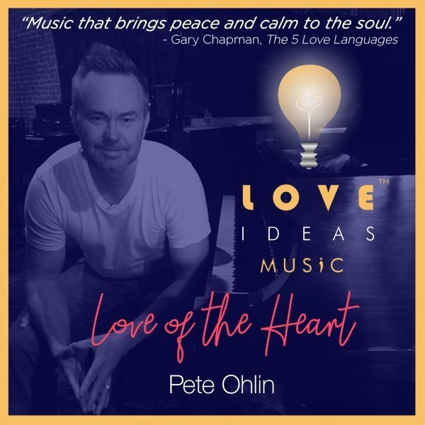Love IDEAS Music by Pete Ohlin - Love IDEAS Summit - Invisible Disabilities Association