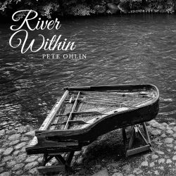 River Within Album - Pete Ohlin - Love IDEAS Summit - Invisible Disabilities Association