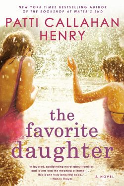 The Favorite Daughter by Patti Callahan Henry - Love IDEAS Summit - Invisible Disabilities Association