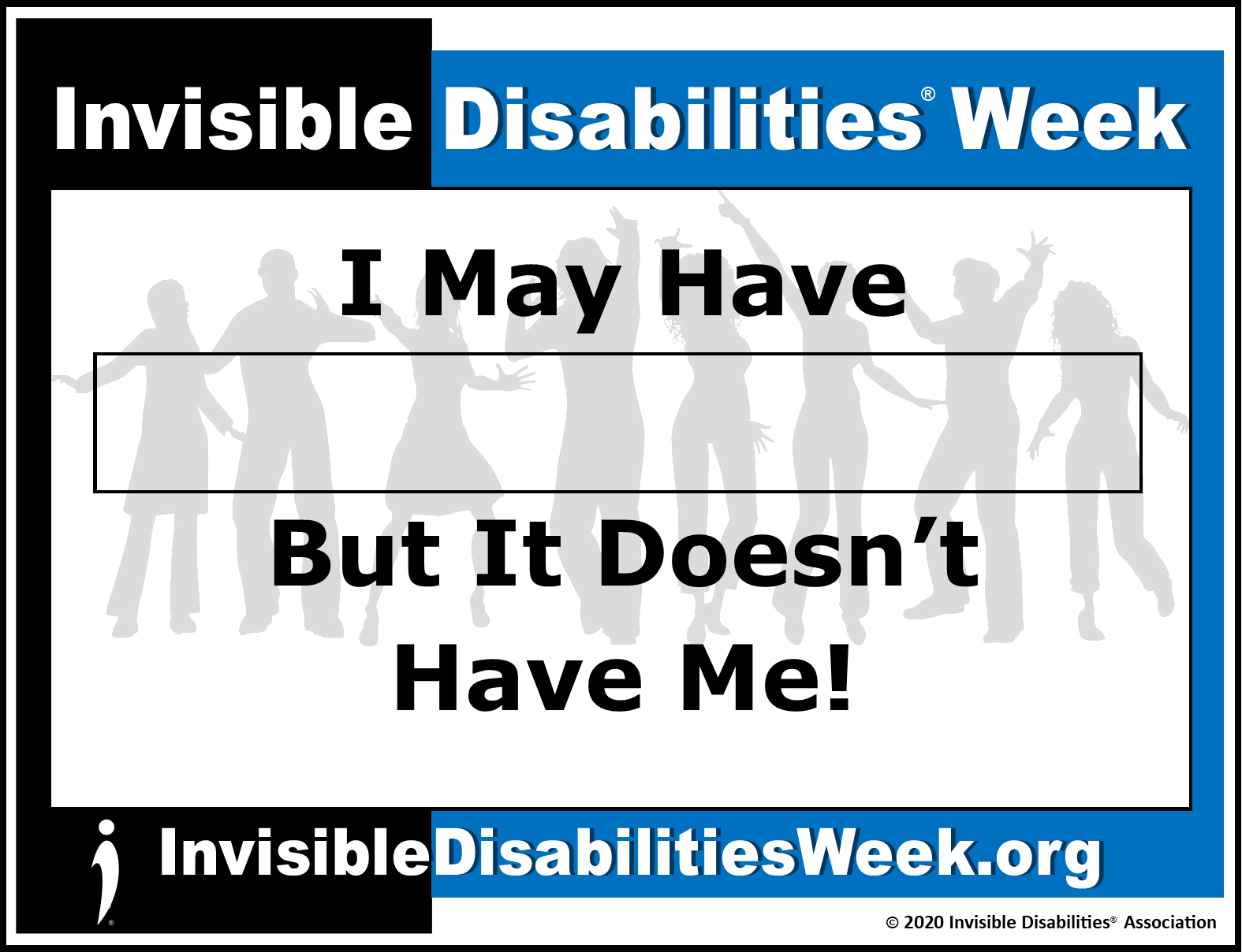 2020 Invisible Disabilities Week Banner Doesnt Have Me - Invisible Disabilities Association