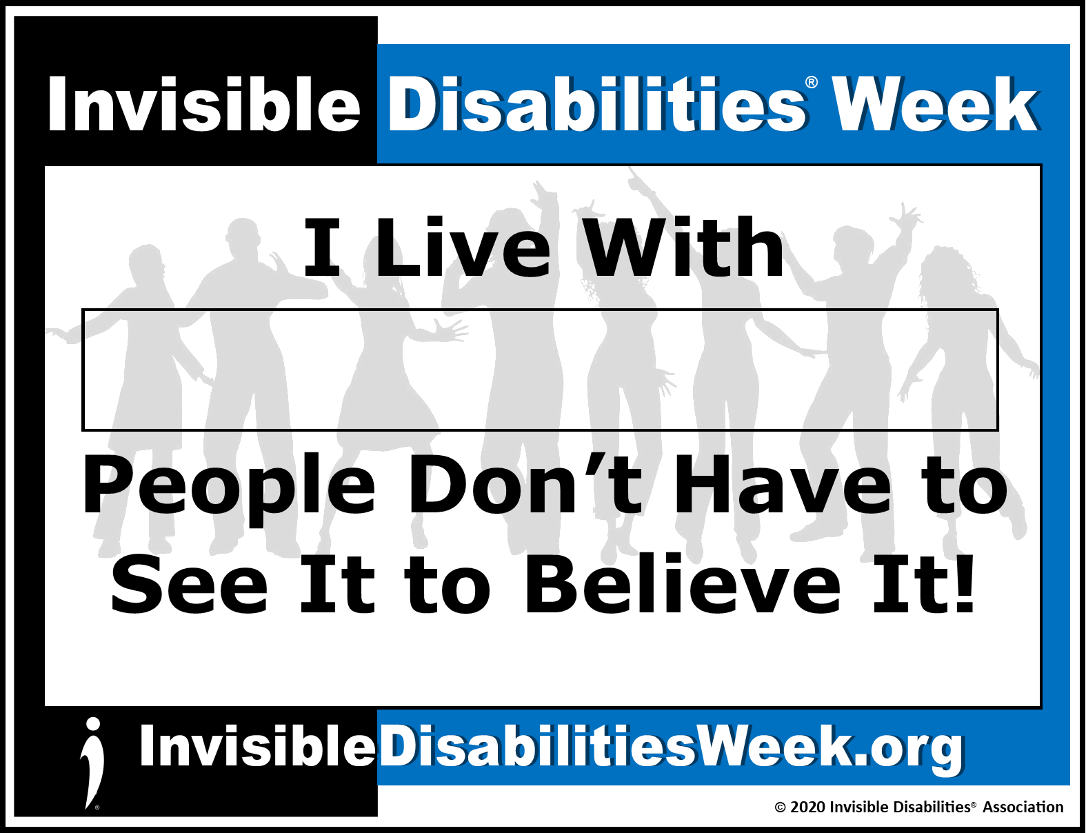 2020 Invisible Disabilities Week Banner Dont Have to See - Invisible Disabilities Association