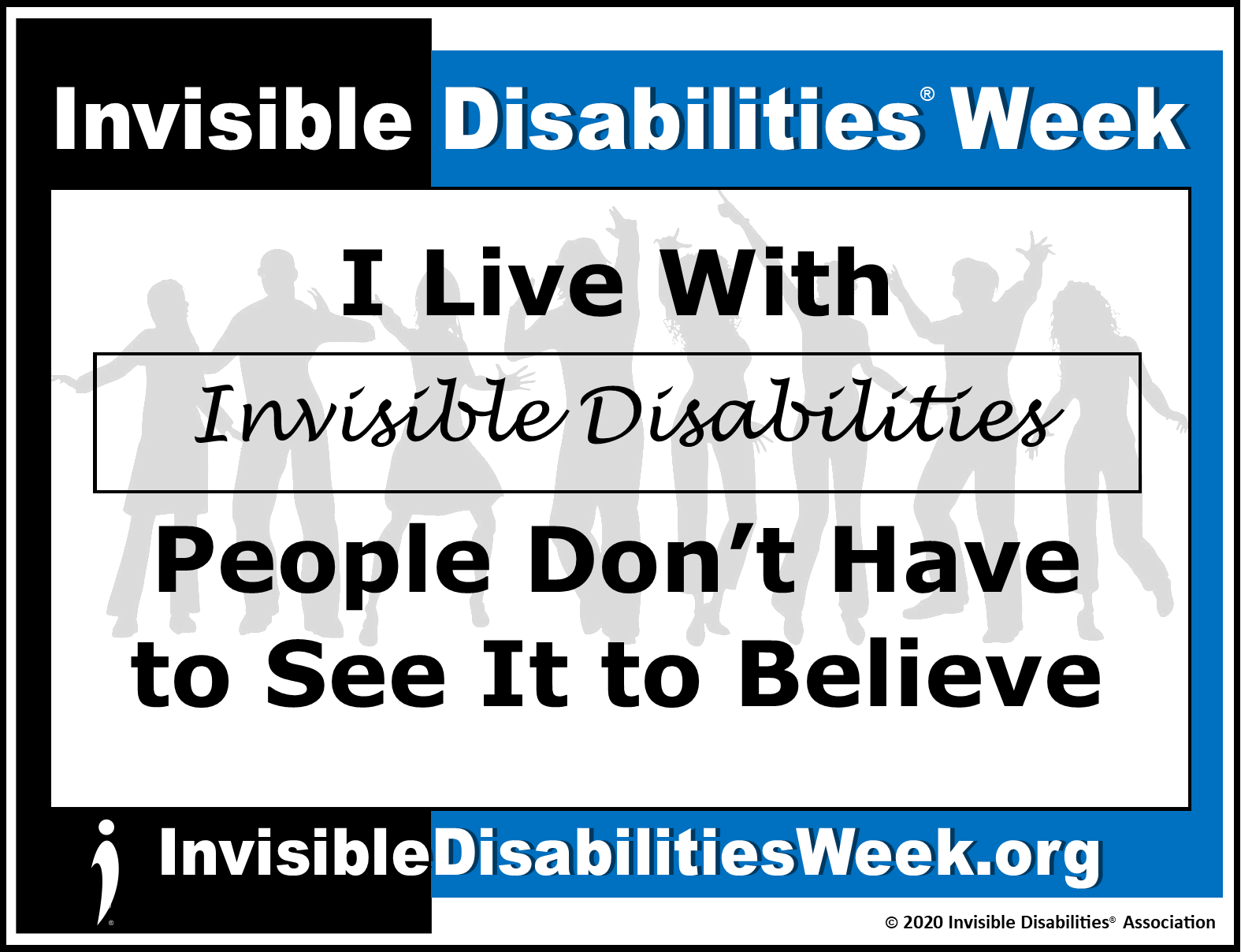 2020 Invisible Disabilities Week Banner ID Dont Have to See - Invisible Disabilities Association