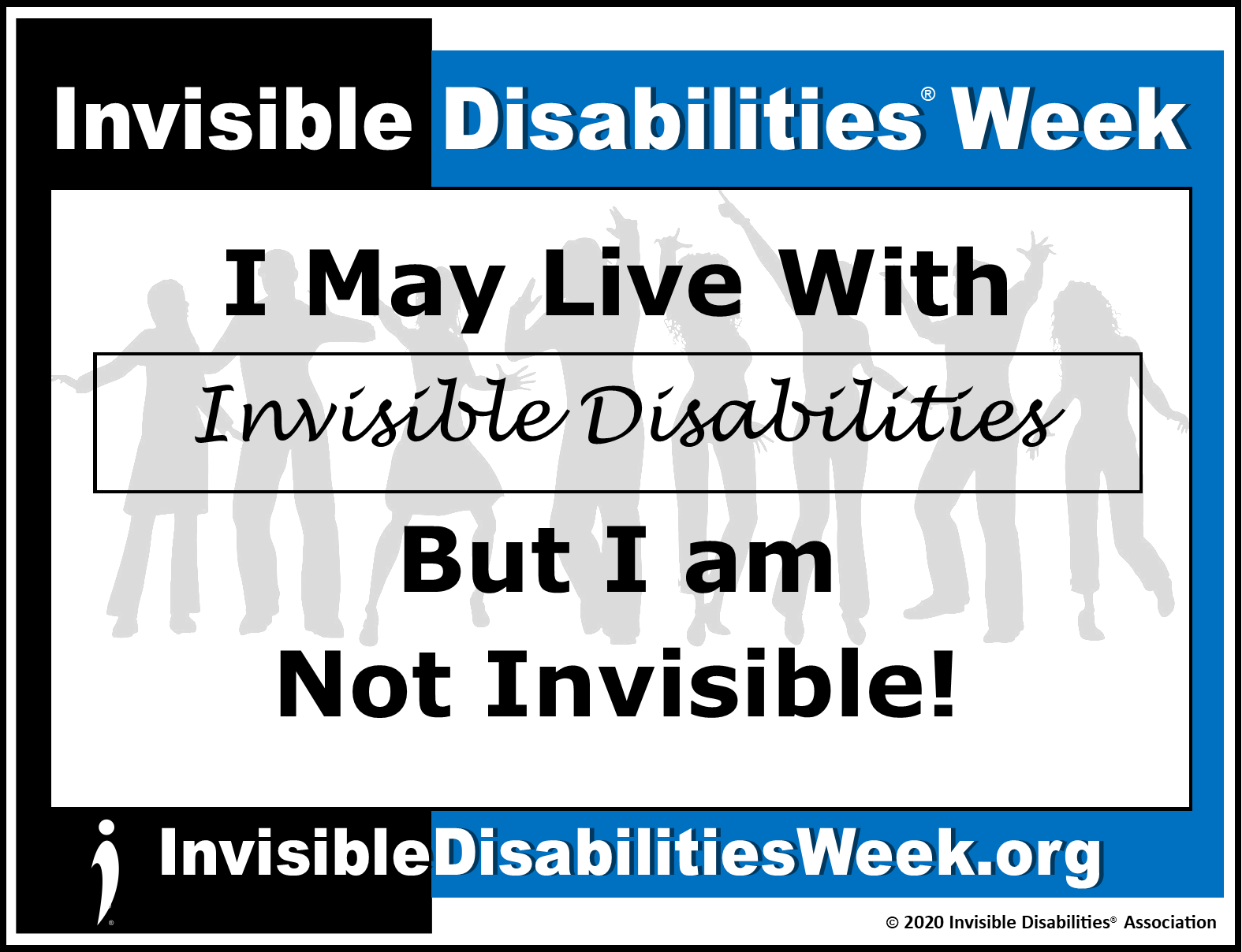 2020 Invisible Disabilities Week Banner ID Not Invisible - Invisible Disabilities Association