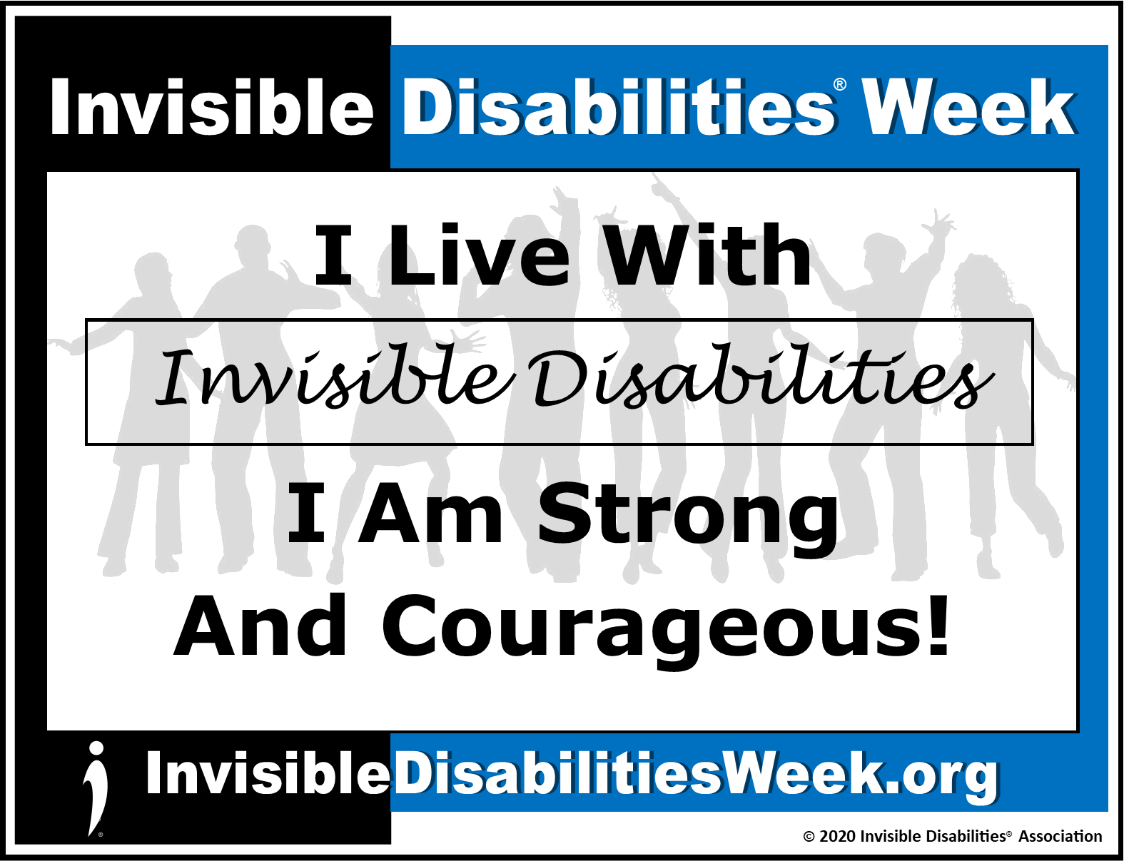 2020 Invisible Disabilities Week Banner ID Strong - Invisible Disabilities Association