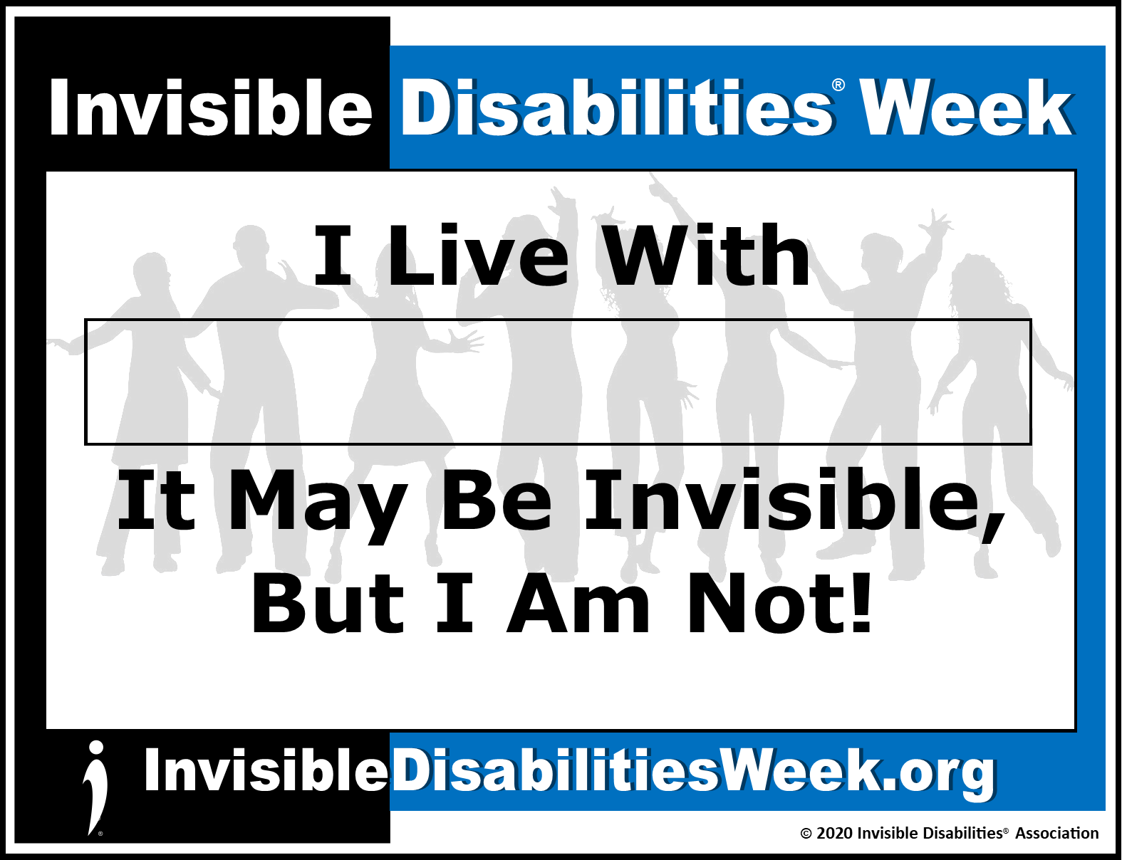 2020 Invisible Disabilities Week Banner Not Invisible - Invisible Disabilities Association