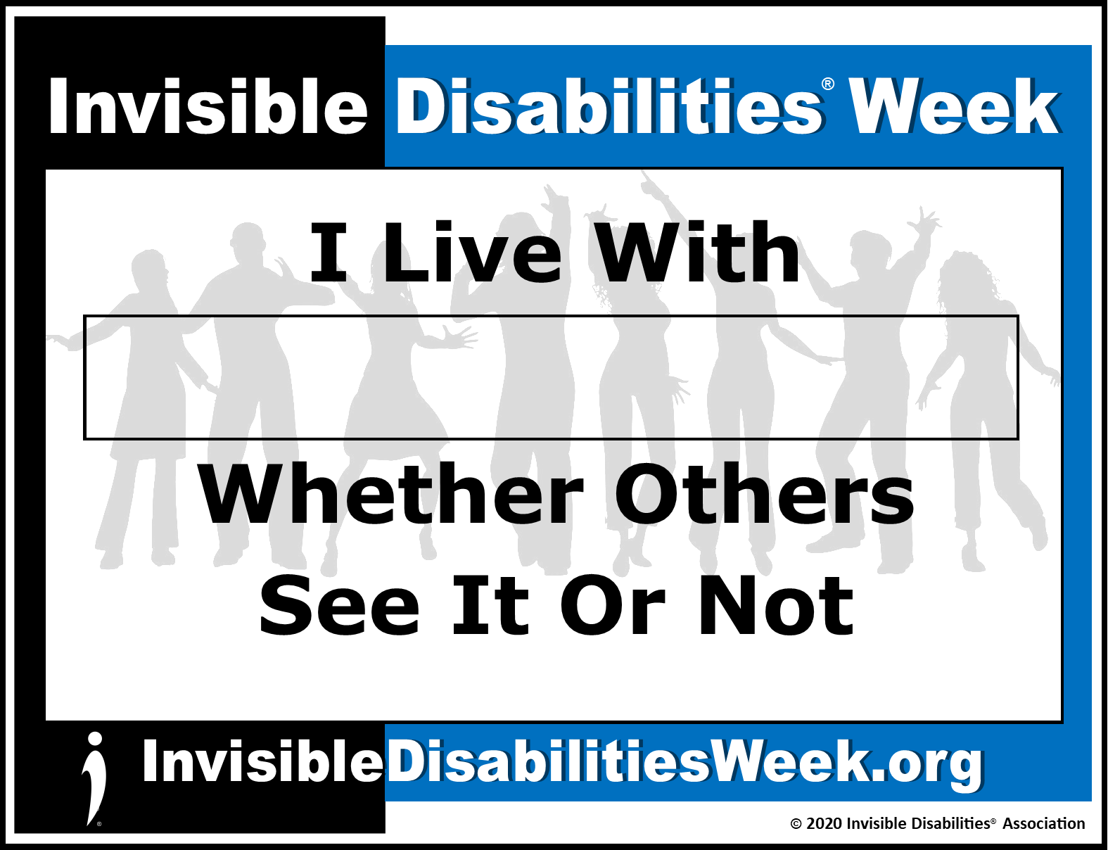 2020 Invisible Disabilities Week Banner See or Not - Invisible Disabilities Association