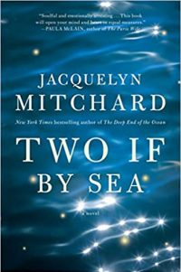 Two If by Sea by Jacquelyn Mitchard Author - 2020 Gala Auction - Invisible Disabilities Association