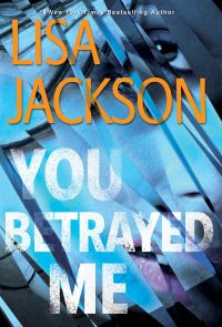 You Betrayed Me by Lisa Jackson Author - 2020 Gala Auction - Invisible Disabilities Association