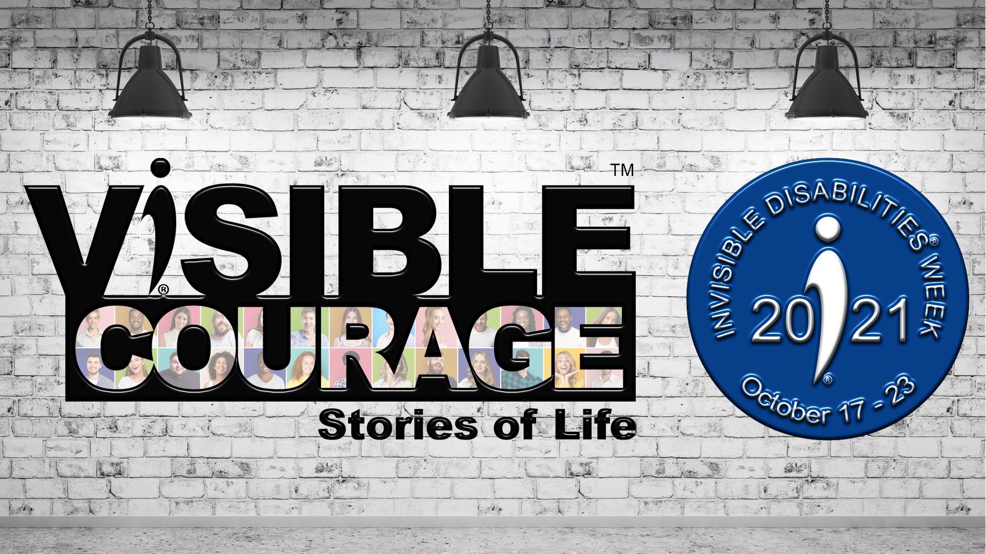 Visible Courage - 2021 Invisible Disabilities Week - Invisible Disabilities Association - Banner