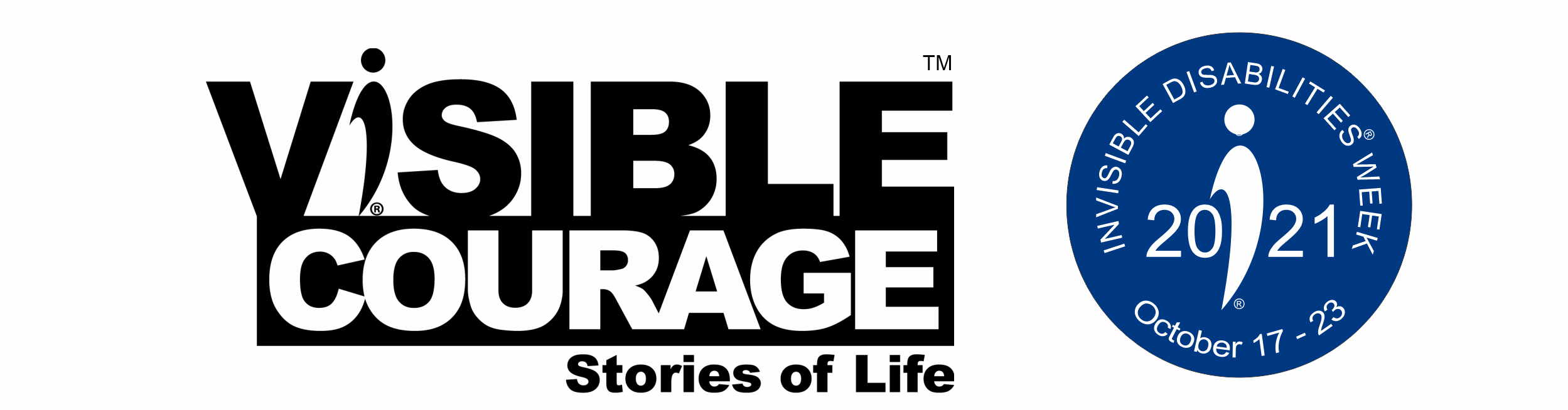 Visible Courage - 2021 Invisible Disabilities Week Oct 17 thru Oct 23 - Invisible Disabilities Association